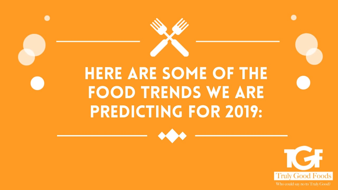 What's Ahead for Snack Food Trends in 2019?